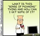 dilbertsense of meaning
